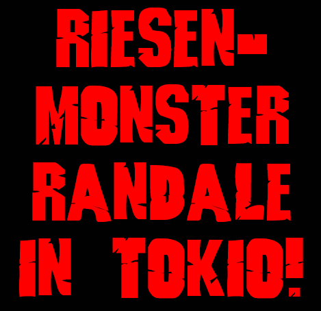 Riesen Monster Randale in Tokio